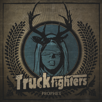 Truckfighters - Prophet