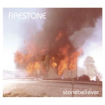 FIRESTONE - Stonebeliever