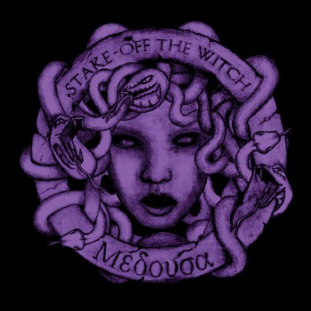 stake off the witch - MEDUSA