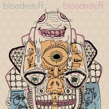 BLOODNSTUFF - S/T