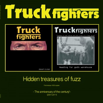 Truckfighters - Hidden Treasures of fuzz [re-issue]